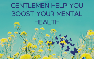 Let our ladies and gentlemen help you boost your Mental Health!